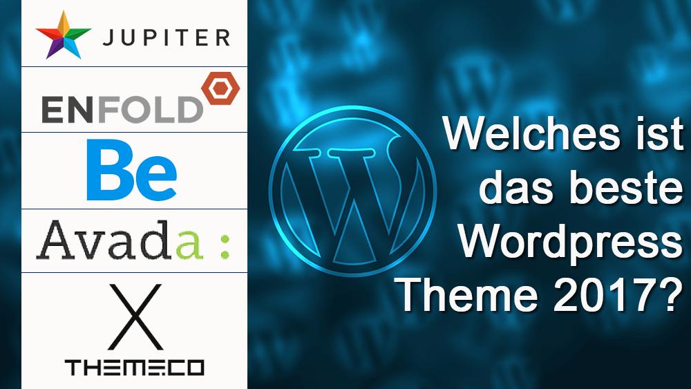 bestes Wordpress theme 2017