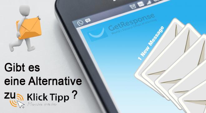 Klick Tipp Alternative? Ja, die gibt es! Meine Erfahrungen