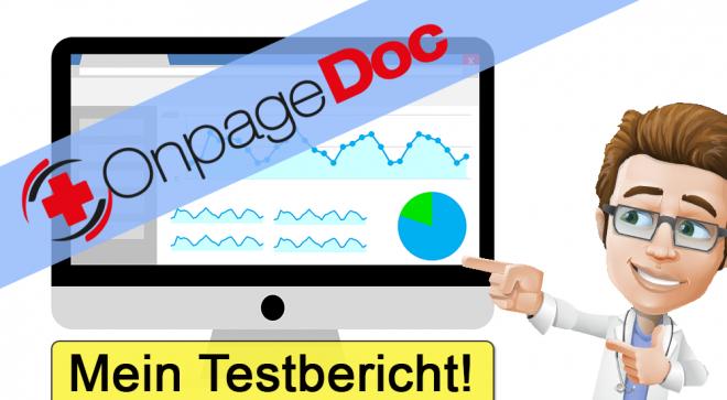 OnpageDoc.com Erfahrungen, Preise, Kosten – Der Testbericht!
