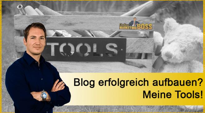 Einen Blog erfolgreich aufbauen? Ich zeige dir meine Tools!