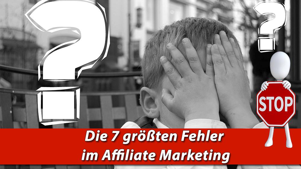 groessten fehler im affiliate marketing